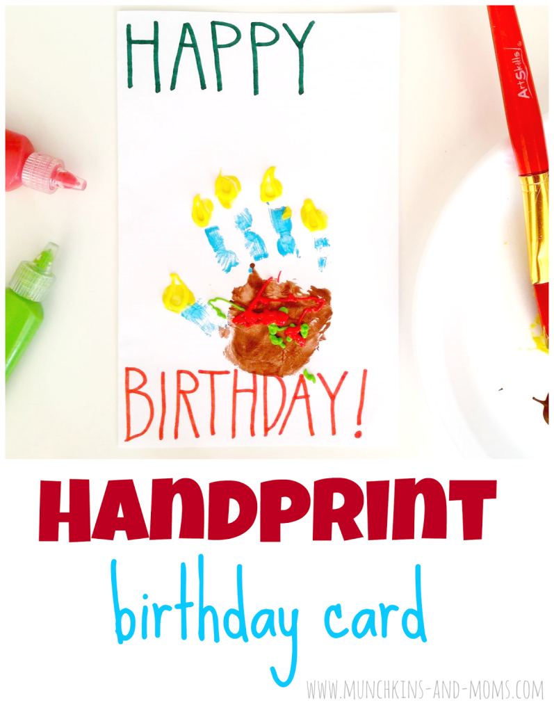 Handprint Birthday Cards Munchkins and Moms