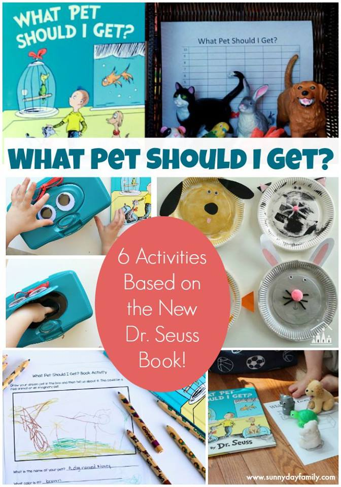 "6 Fantastic activities to go along with Dr. Seuss' new book ""What Pet SHould I Get?"""