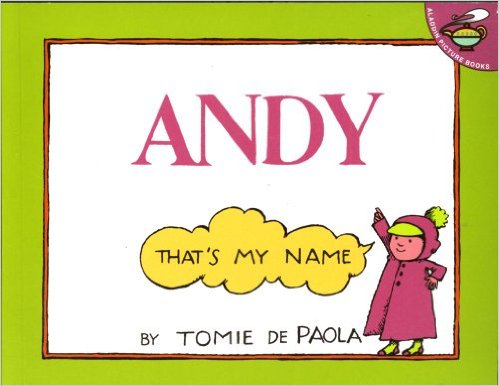 Andy, That's my Name and other tips and books about respecting our friend's names.