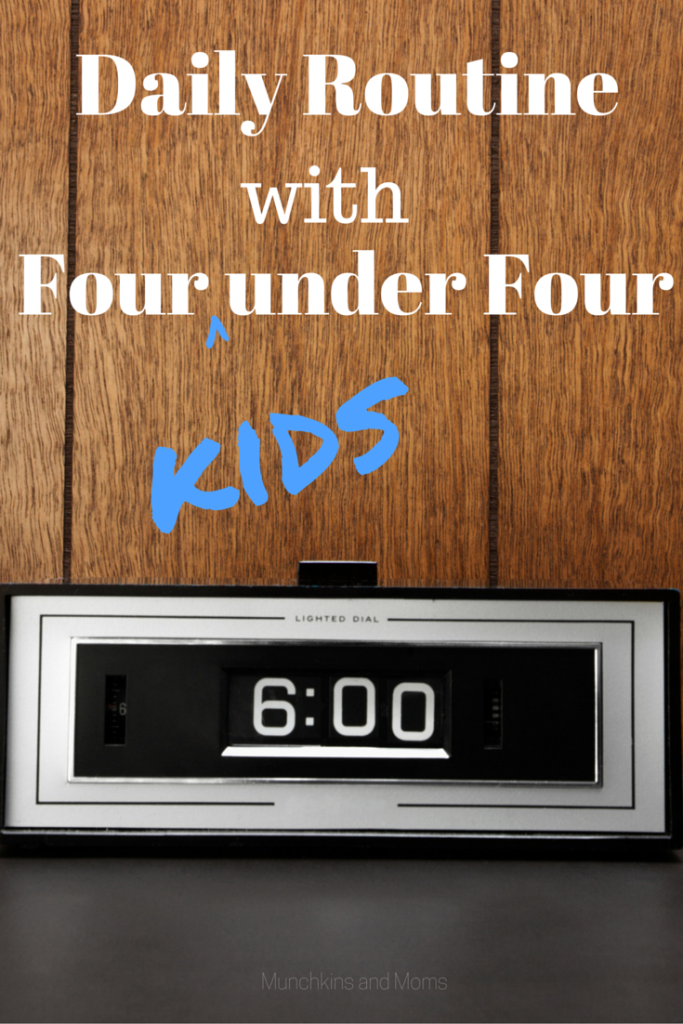 Daily routine with four under four